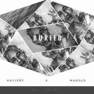 Caleb - Buried (ft Manolo)